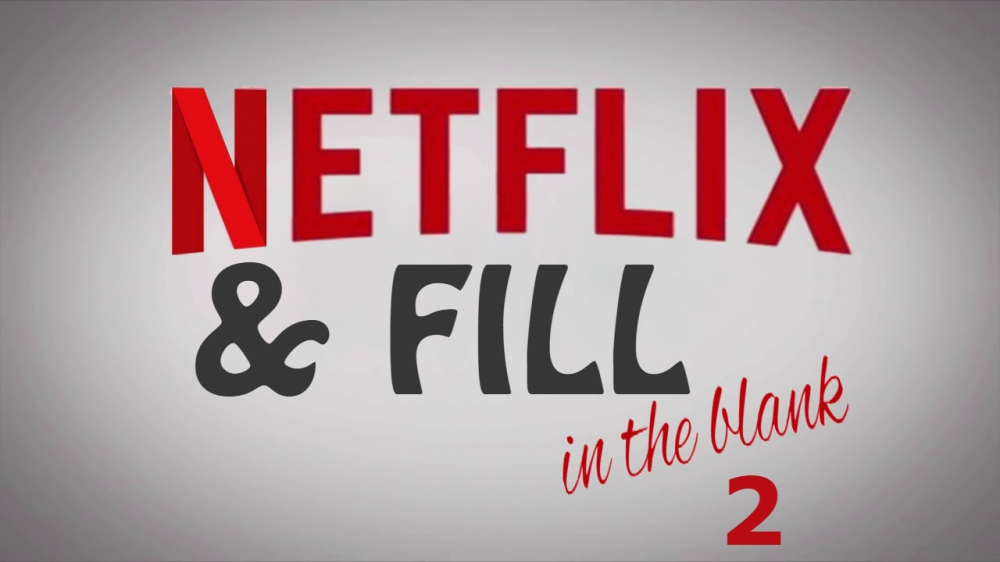 Pop Pop Culture_Netflix and Fill in the Blank 2